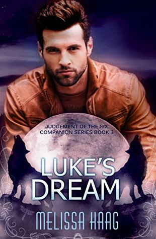 Luke's Dream (Judgement of the Six Companion Series, #3)
