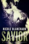 Savior (First to Fight #4)