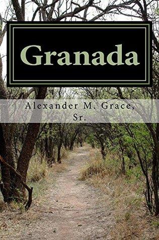 Granada: A Novel of Moorish Spain