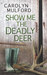 Show Me the Deadly Deer