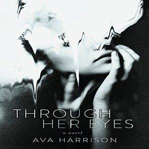 Through Her Eyes - Ava Harrison