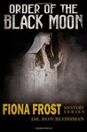 Order of the Black Moon (Fiona Frost, #2)