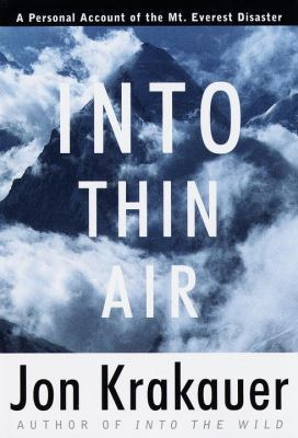 into thin air a personal account of the mount everest disaster by  1898