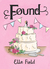 Found (Arielle Lockley, #3)