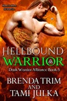 Hellbound Warrior (Dark Warrior Alliance #5)