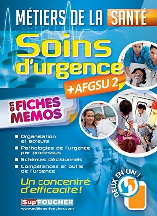 Soins d'urgence - AFGSU 2 - en fiches mémos - Métiers de la santé