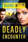 Deadly Encounter (FBI Task Force, #1)