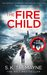 The Fire Child by S.K. Tremayne