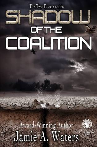 Shadow of the Coalition by Jamie A. Waters