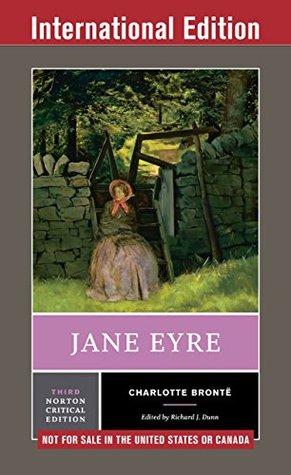 Jane Eyre (Third International Student Edition) (Norton Critical Editions)