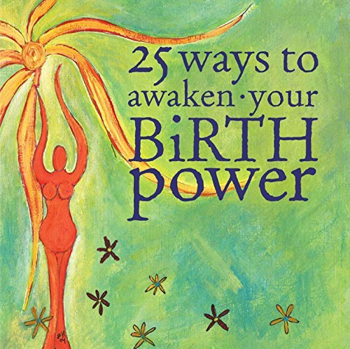 25 Ways to Awaken Your Birth Power (Book & CD)