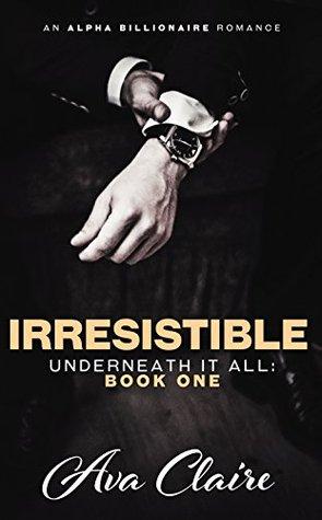 Irresistible (Underneath It All, #1)