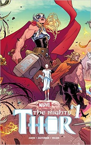 The Mighty Thor (2015-) #1 by Jason Aaron