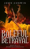 Baleful Betrayal (Overworld Chronicles #12)