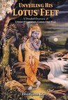 Unveiling His Lotus Feet: A Detailed Overview of Srimad-Bhagavatam, Cantos One-Four