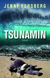 Tsunamin by Jenny Forsberg