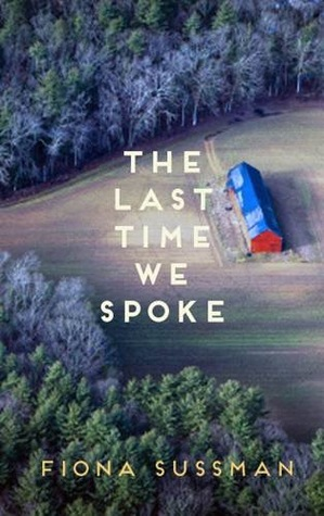 The Last Time We Spoke by Fiona Sussman thumbnail
