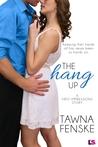 The Hang Up by Tawna Fenske