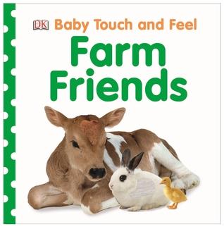 Baby Touch and Feel Farm Friends por Dawn Sirett