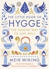 The Little Book of Hygge by Meik Wiking