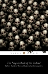 The Penguin Book of the Undead by Scott G. Bruce