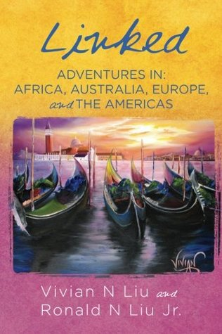Linked: Adventures in: Africa, Europe, and the Americas (Volume 1)
