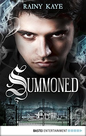 Ebook Summoned by Rainy Kaye TXT!
