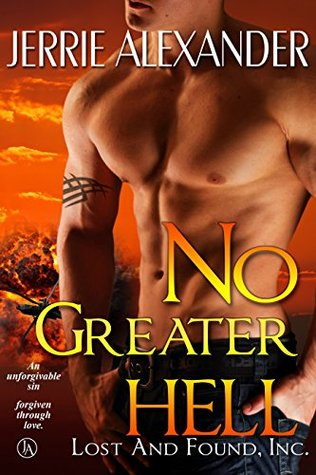 No Greater Hell(Lost and Found, Inc. 4)