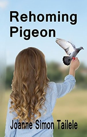 Rehoming Pigeon by Joanne Simon Tailele