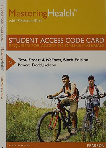 MasteringHealth with Pearson eText -- Standalone Access Card -- for Total Fitness & Wellness (6th Edition)