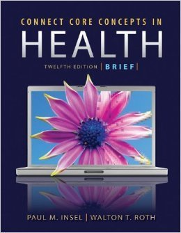Connect Core Concepts in Health, 12th Edition, Brief