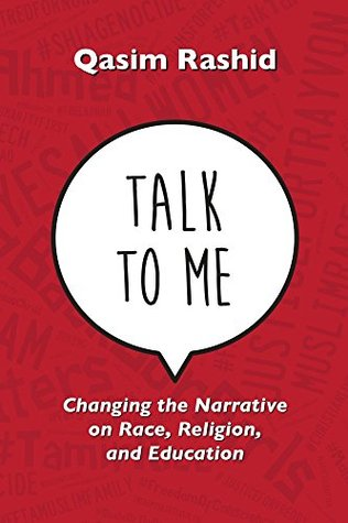 Talk To Me: Changing the Narrative on Race, Religion, and Education