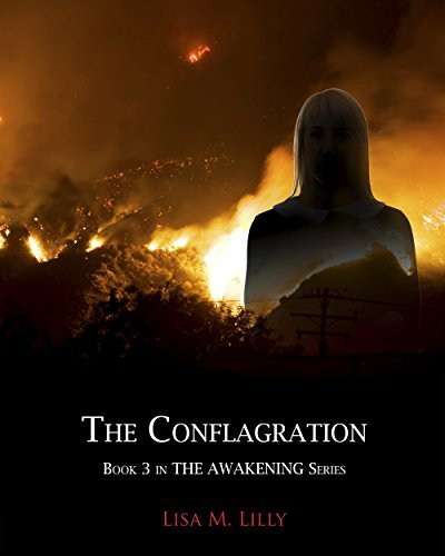 The Conflagration (The Awakening #3)