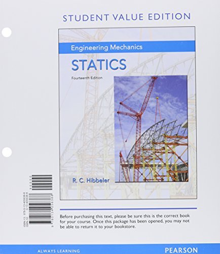 Engineering Mechanics: Statics, Student Value Edition Plus MasteringEngineering with Pearson eText -- Access Card Package (14th Edition)