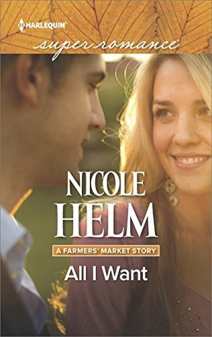All I Want(A Farmers Market Story 3)