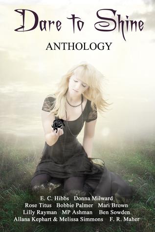 Dare to Shine: Anthology