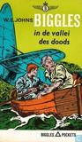 Biggles in de vallei des doods by W.E. Johns