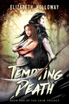 Tempting Death (The Grim Trilogy, #1)