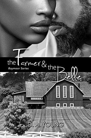 The Farmer & The Belle (Baymoor #1)