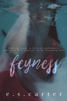 Feyness (Red Order, #1)