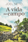 A Vida no Campo by Joel Neto