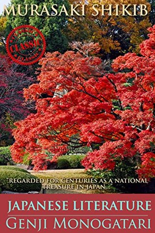 GENJI MONOGATARI (Classic work of Japanese's tale and fiction) - Annotated Mythology and Life