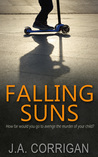 Falling Suns by J.A Corrigan