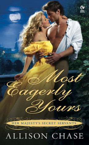 Most Eagerly Yours(Her Majestys Secret Servants 1)