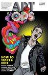 Art Ops: How to Start a Riot