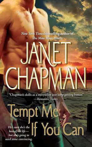 Tempt Me If You Can by Janet Chapman