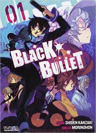 Black Bullet 01 par Shiden Kanzaki