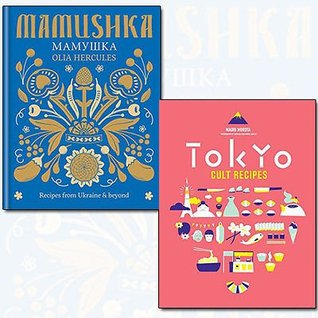 Mamushka Recipes from Ukraine and Tokyo Cult Recipes 2 Books Bundle Collection