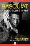 Basquiat: A Quick...