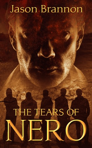 Ebook The Tears of Nero by Jason Brannon TXT!